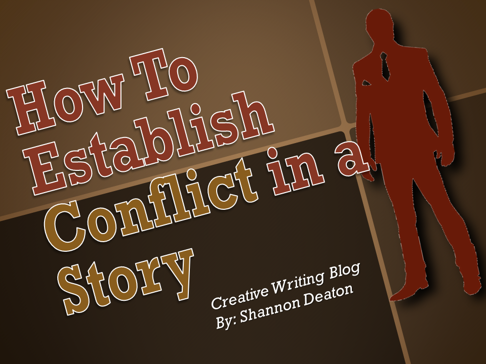 How to Establish Conflict in a Story