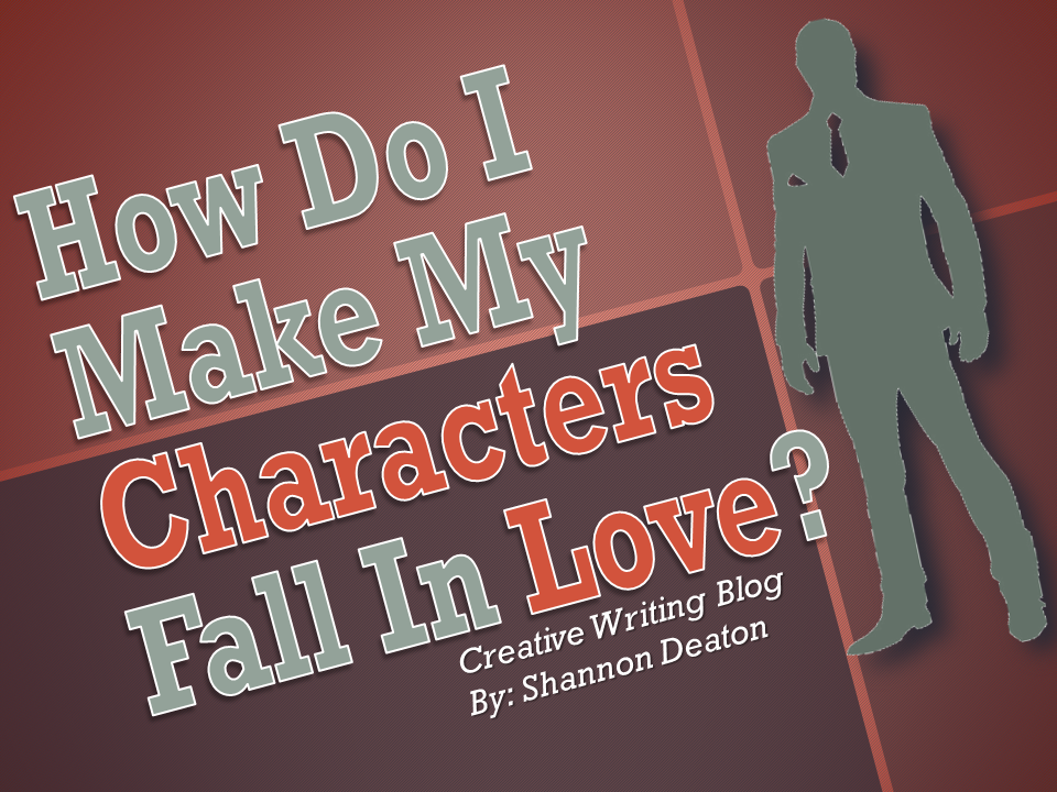 How Do I Make My Characters Fall In Love?