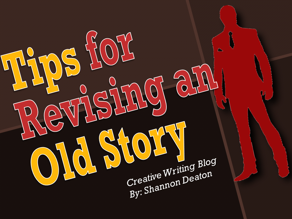 Tips for Revising an Old Story