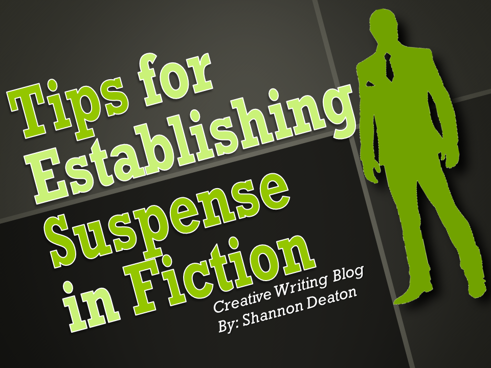 Tips for Establishing Suspense in Fiction