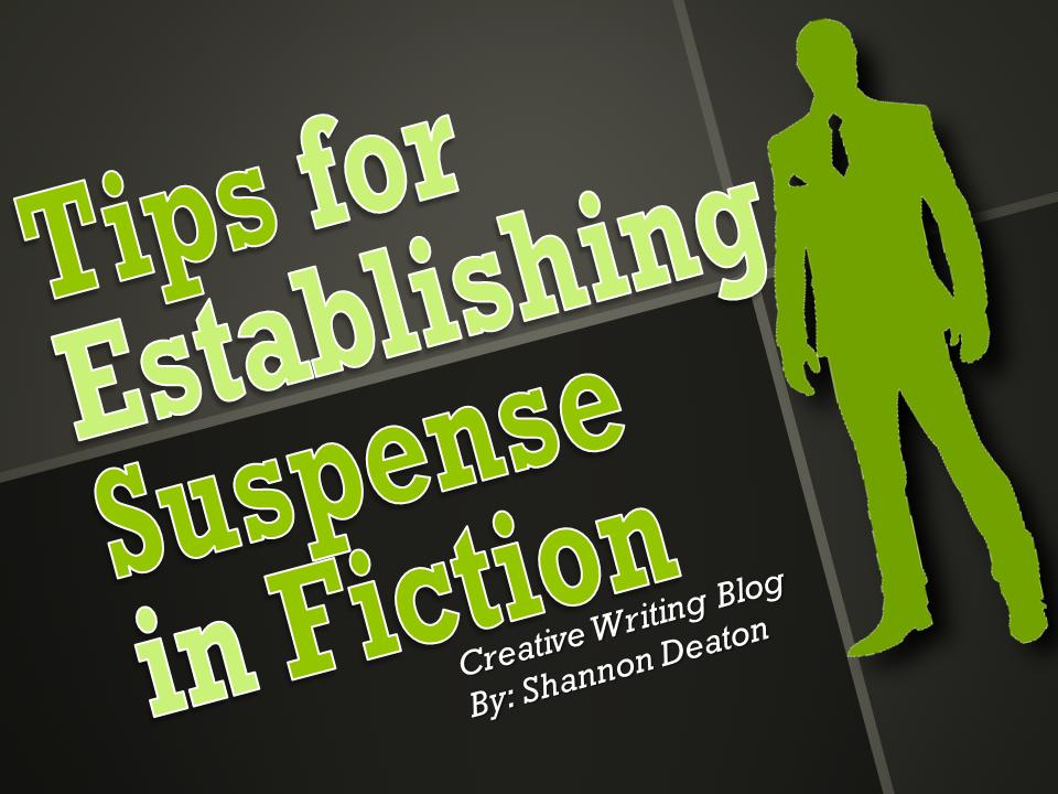 Tips for Establishing Suspense in Fiction